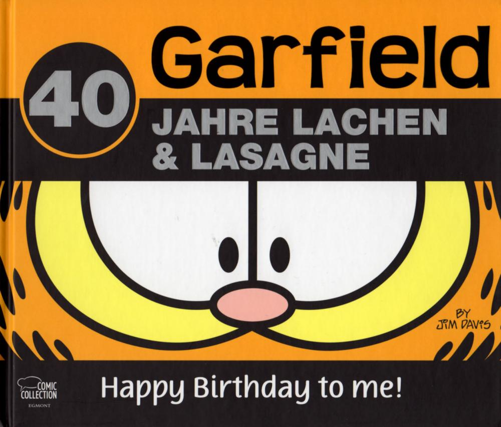 Garfield: Happy Birthday to me - 40 Jahre Lachen & Lasagne