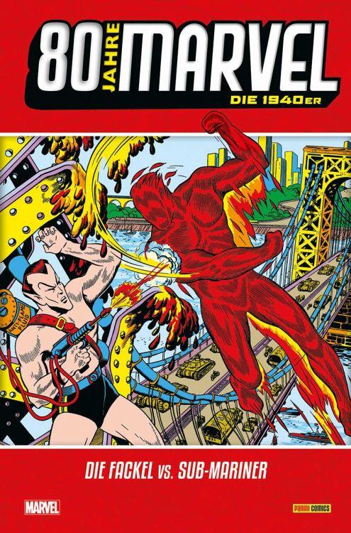 80 Jahre Marvel Die 1940er: Die Fackel vs. Sub-Mariner