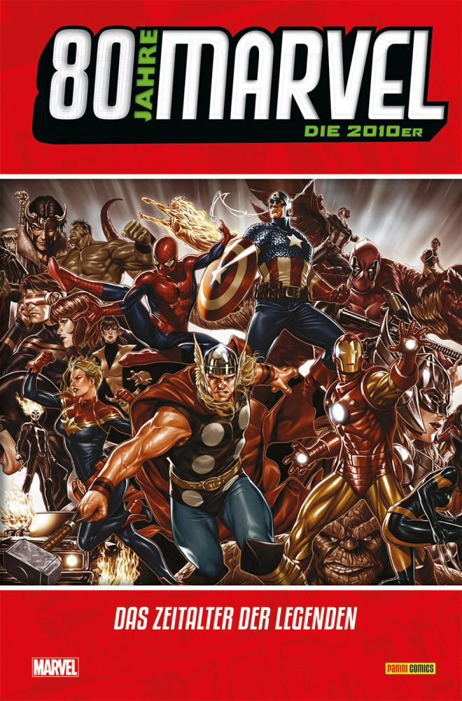 80 Jahre Marvel Die 2010er: Das Zeitalter der Legenden