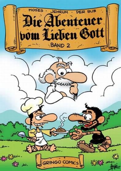 Abenteuer vom Lieben Gott - Band 2