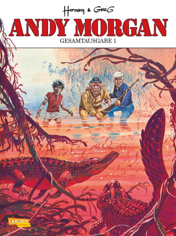 Andy Morgan Gesamtausgabe Band 1