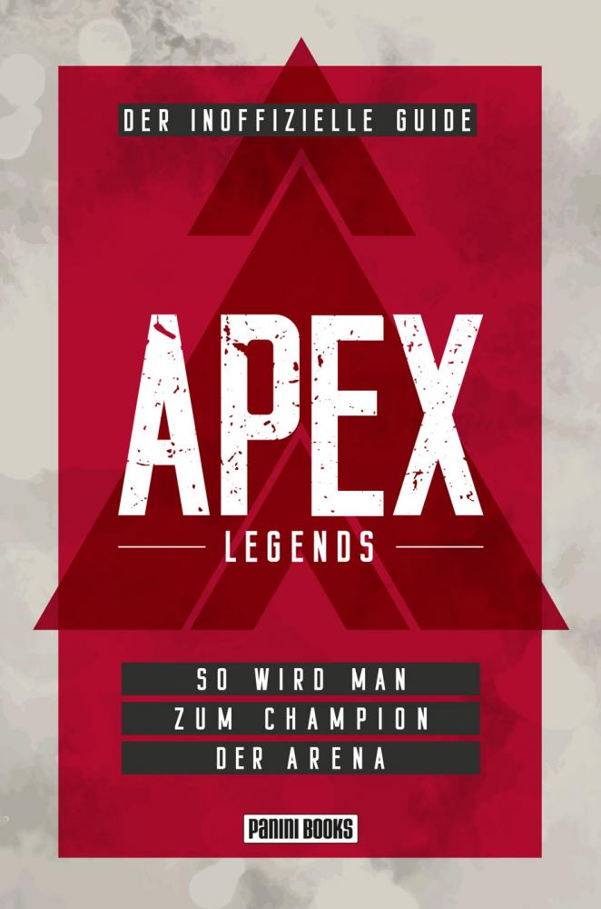 APEX Legends - Der inoffizielle Guide