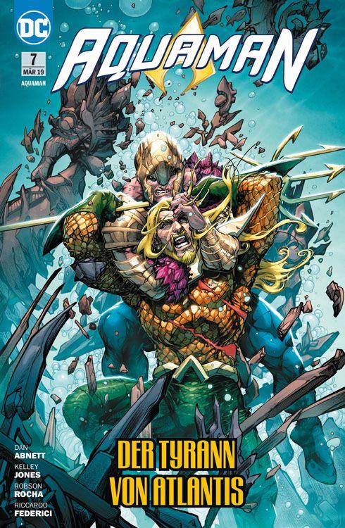Aquaman (Rebirth) 7: Der Tyrann von Atlantis