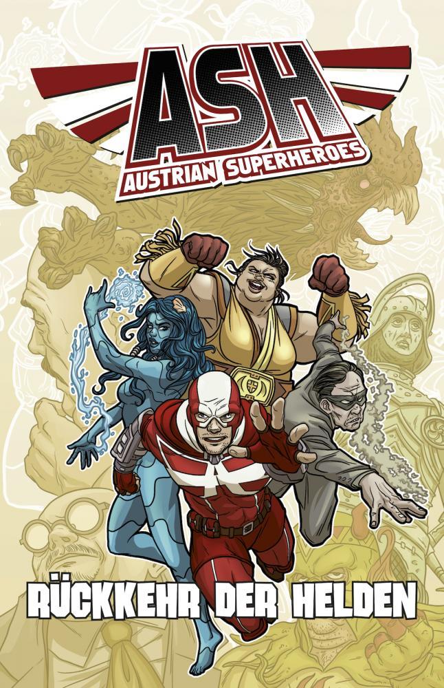 ASH - Austrian Superheroes Rückkehr der Helden (Paperback 1)