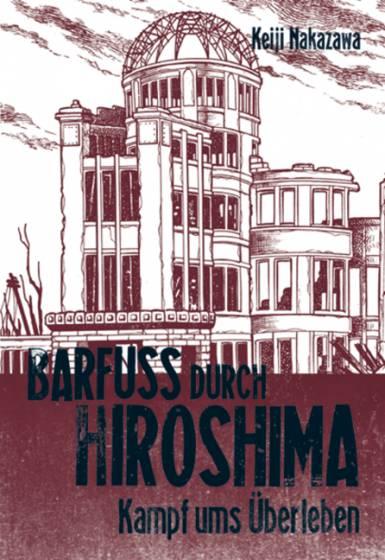 Barfuß durch Hiroshima 3: Kampf ums Überleben