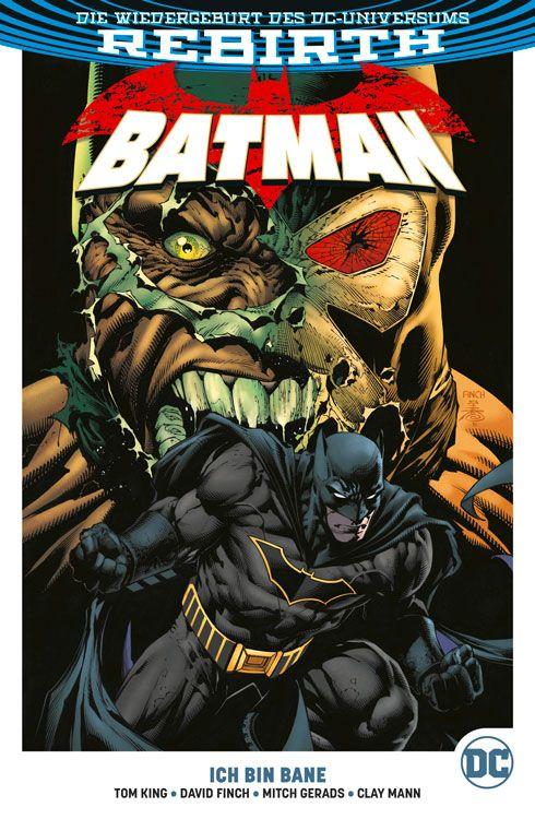 Batman (Rebirth) Paperback 3: Ich bin Bane
