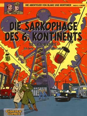Abenteuer von Blake und Mortimer 13: Die Sarkophage des 6. Kontinents: Alte Bekannte