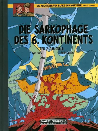Abenteuer von Blake und Mortimer 14: Die Sarkophage des 6. Kontinents: Das Duell (Vorzugsausgabe)