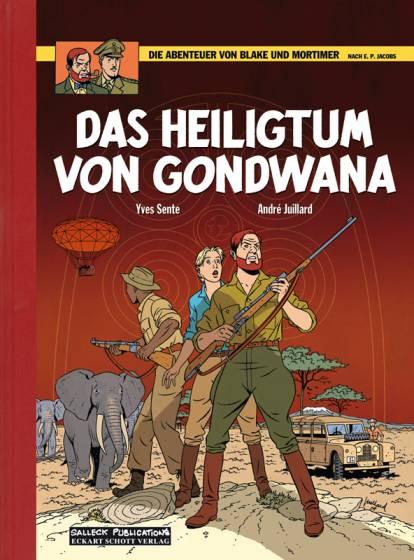 Abenteuer von Blake und Mortimer 15: Das Heiligtum von Gondwana (Vorzugsausgabe)