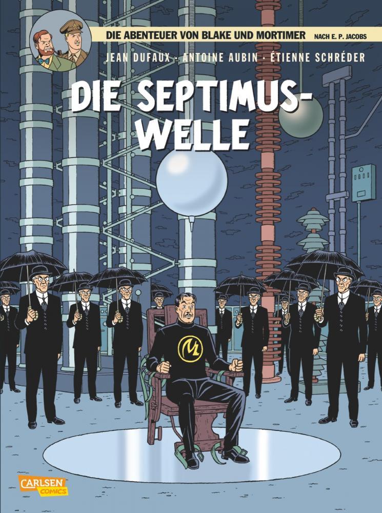 Abenteuer von Blake und Mortimer 19: Die Septimus-Welle