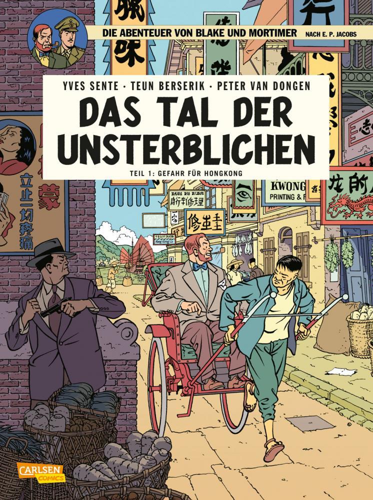 Abenteuer von Blake und Mortimer 22: Das Tal der Unsterblichen, Teil 1: Gefahr für Hongkong