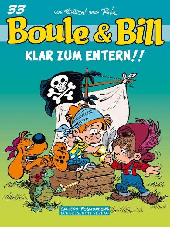 Boule & Bill 33: Klar zum Entern!
