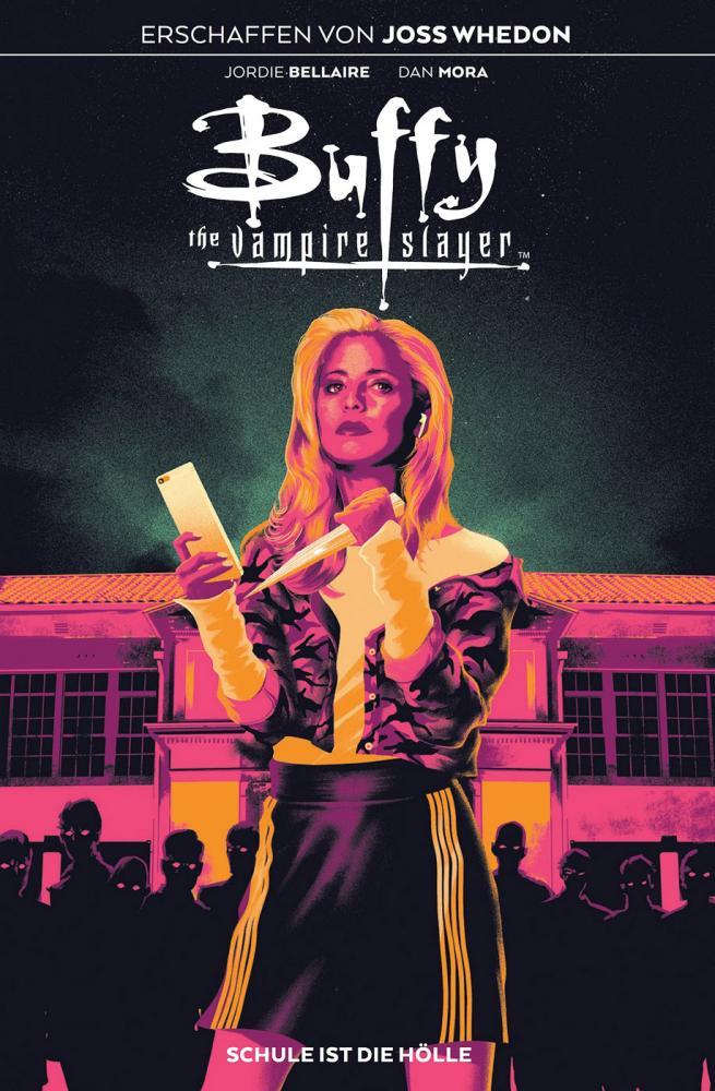 Buffy the Vampire Slayer 1: Schule ist die Hölle
