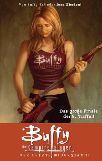 Buffy the Vampire Slayer (Staffel 8) 8: Der letzte Widerstand