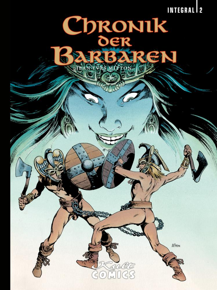 Chronik der Barbaren Integral Band 2