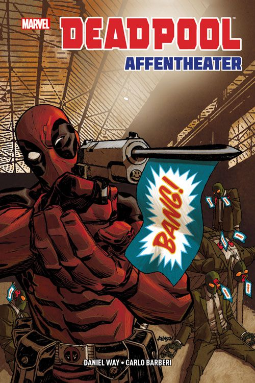 Deadpool: Affentheater Hardcover