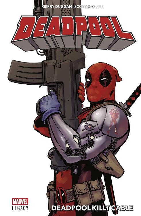 Deadpool (Marvel Legacy) 1: Deadpool killt Cable (Hardcover)