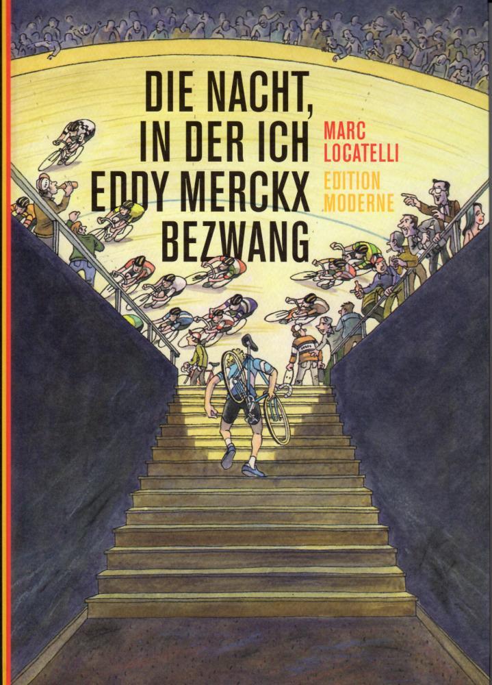 Nacht, in der ich Eddy Merckx bezwang