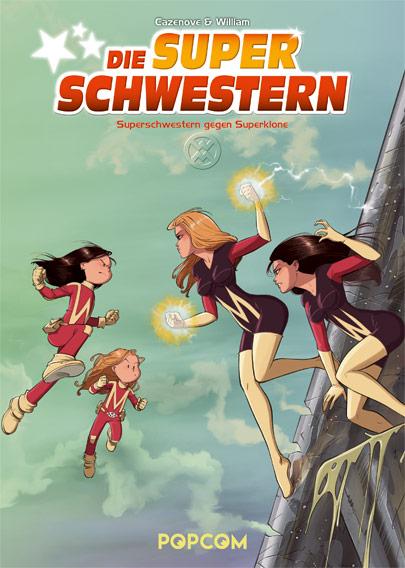 Superschwestern 2: Superschwestern gegen Superklone