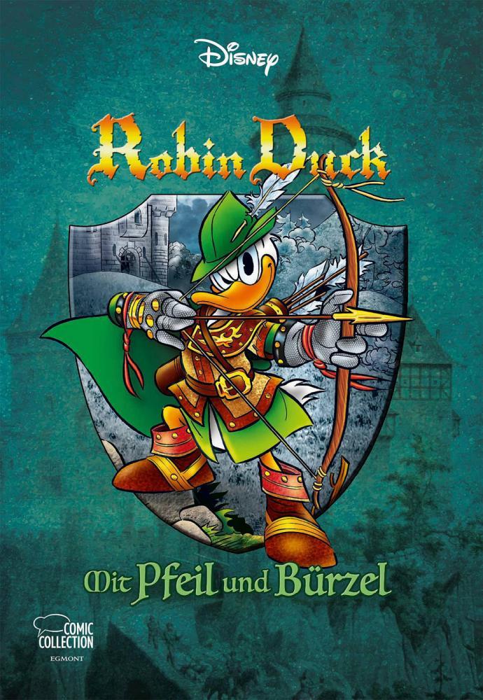 Disney Enthologien 48: Robin Duck - Mit Pfeil und Bürzel