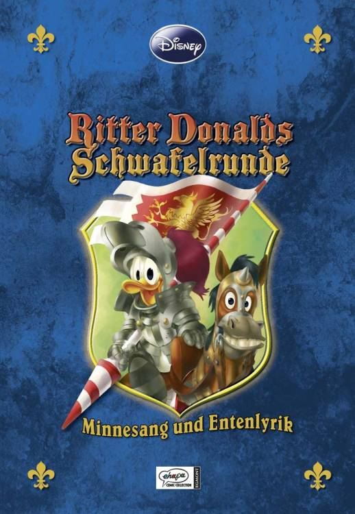 Disney Enthologien 14: Ritter Donalds Schwafelrunde - Minnesang und Entenlyrik