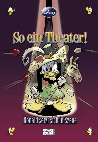 Disney Enthologien 6: So ein Theater! – Donald setzt sich in Szene
