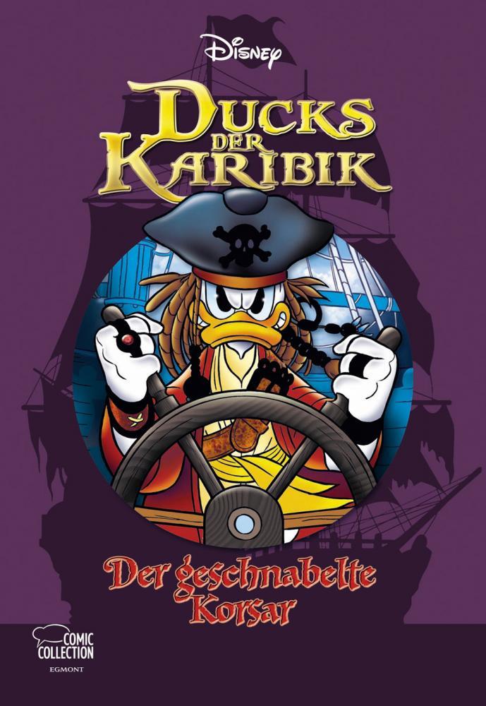 Disney Enthologien 33: Ducks der Karibik – Der geschnabelte Korsar