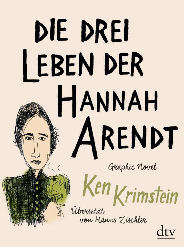 drei Leben der Hannah Arendt