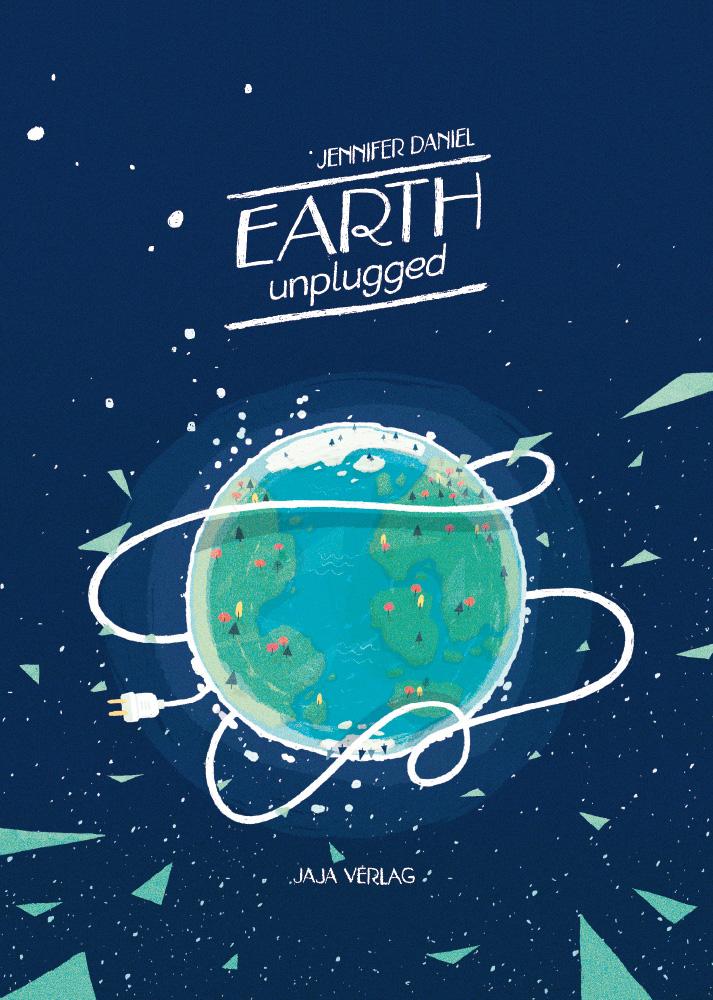 Earth unplugged