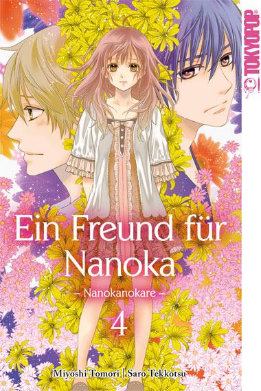 Freund für Nanoka - Nanokanokare Band 4