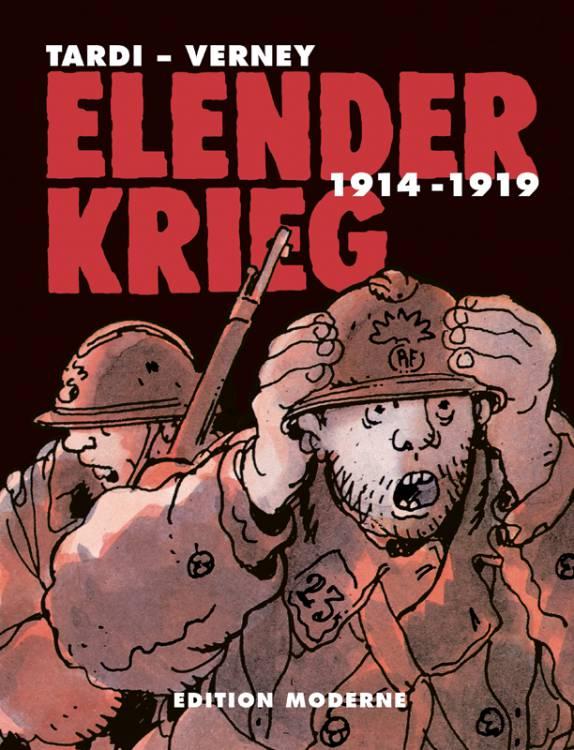 Elender Krieg 1914-1919 (Gesamtausgabe)