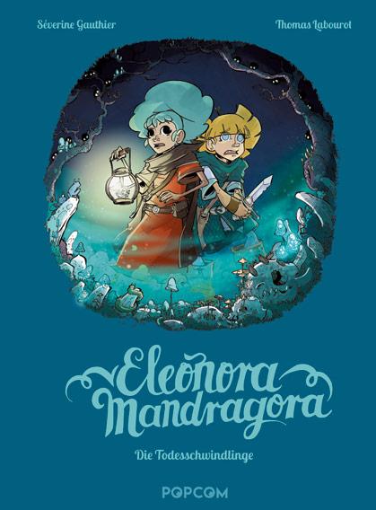 Eleonora Mandragora 2: Die Todesschwindlinge
