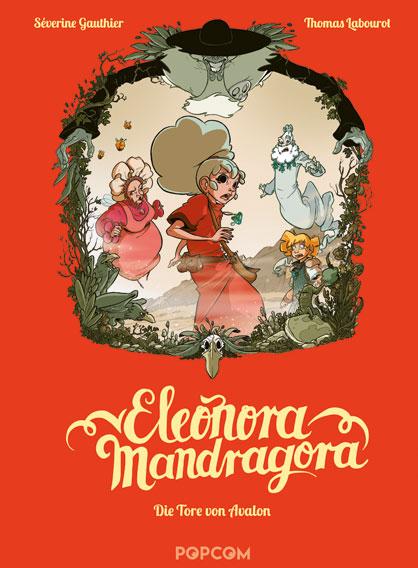 Eleonora Mandragora 3: Die Tore von Avalon