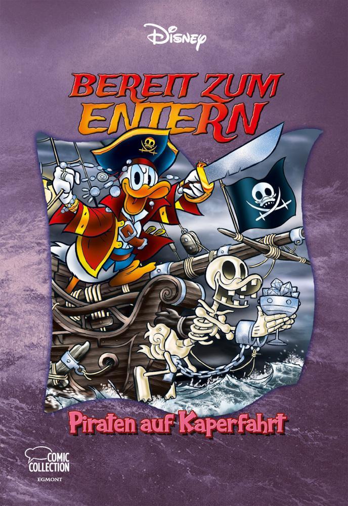 Disney Enthologien 49: Bereit zum ENTErn - Piraten auf Kaperfahrt!