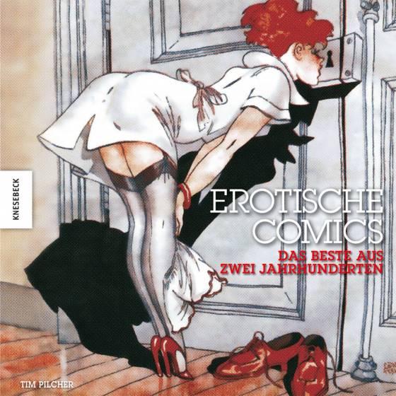 Erotische Comics - Das Beste aus zwei Jahrhunderten