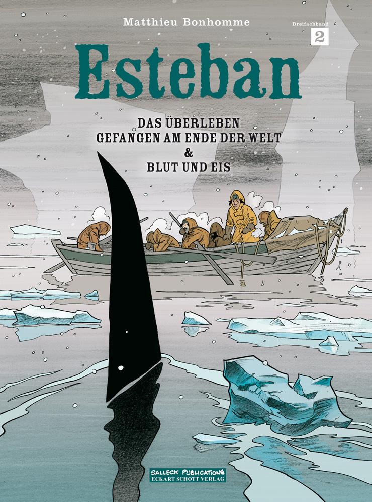 Esteban 2: Das Überleben, Gefangen am Ende der Welt & Blut und Eis (Dreifachband)