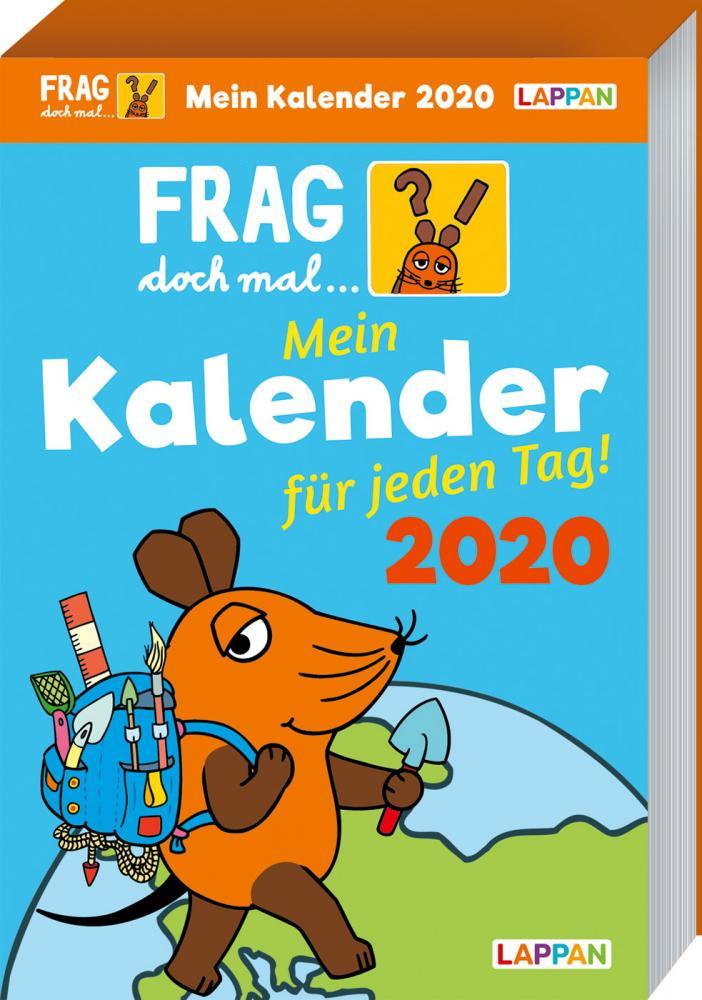Frag doch mal ... die Maus Tageskalender 2020 - Mein Kalender für jeden Tag