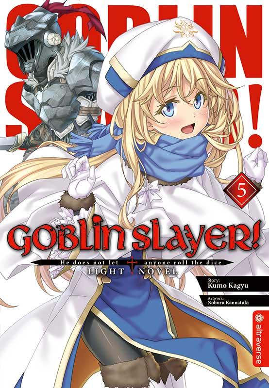 Goblin Slayer! (Light Novel) Band 5