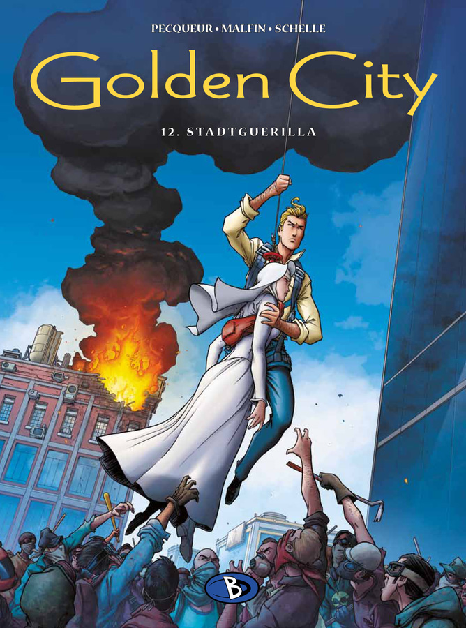 Golden City 12: Stadtguerilla