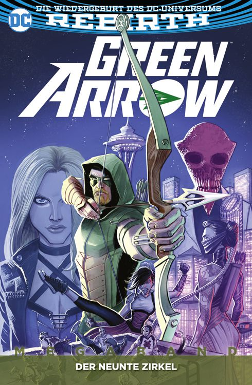 Green Arrow (Rebirth) Megaband 1: Der neunte Zirkel