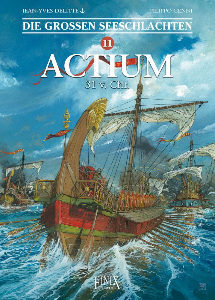 Großen Seeschlachten 11: Actium - 31 v. Chr.