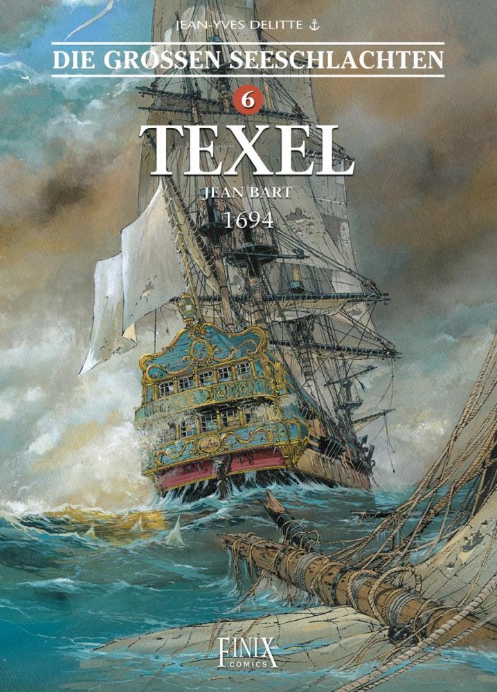 Großen Seeschlachten 6: Texel - Jean Bart 1694