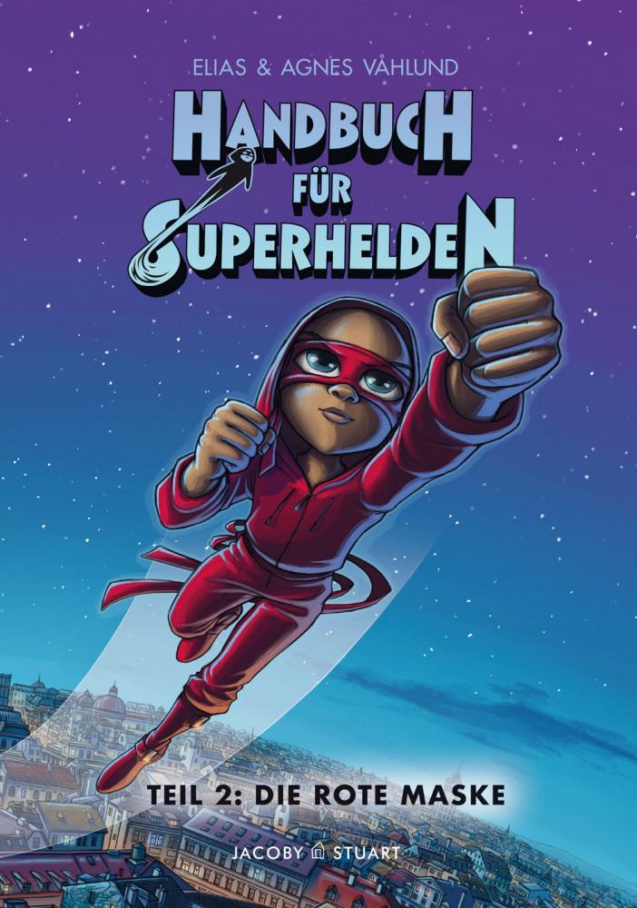 Handbuch für Superhelden 2: Die Rote Maske