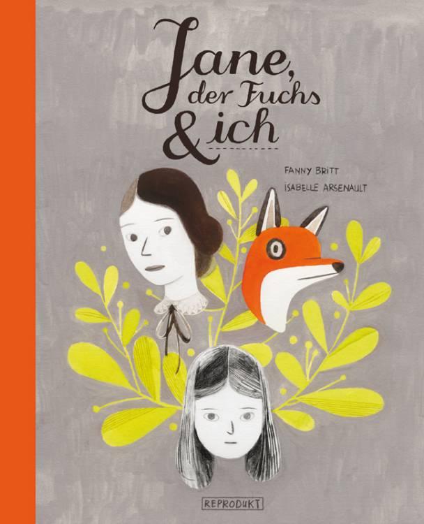 Jane, der Fuchs und ich