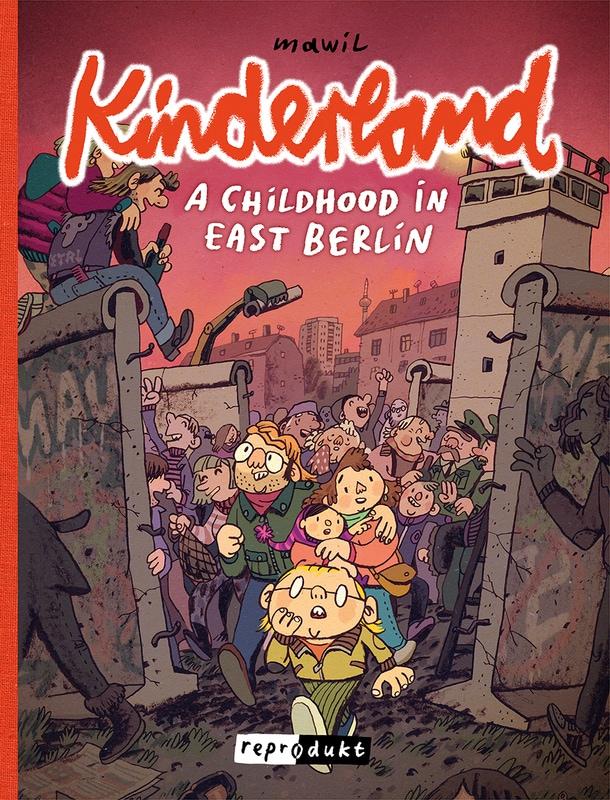Kinderland – A Childhood in East Berlin