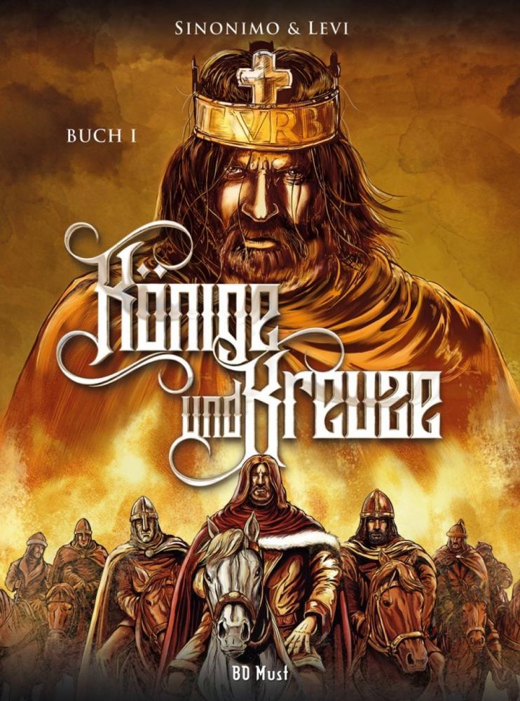 Könige und Kreuze Buch 1