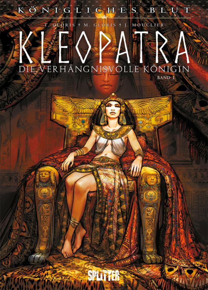 Königliches Blut 9: Kleopatra – Die verhängnisvolle Königin I