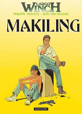 Largo Winch 7: Makiling