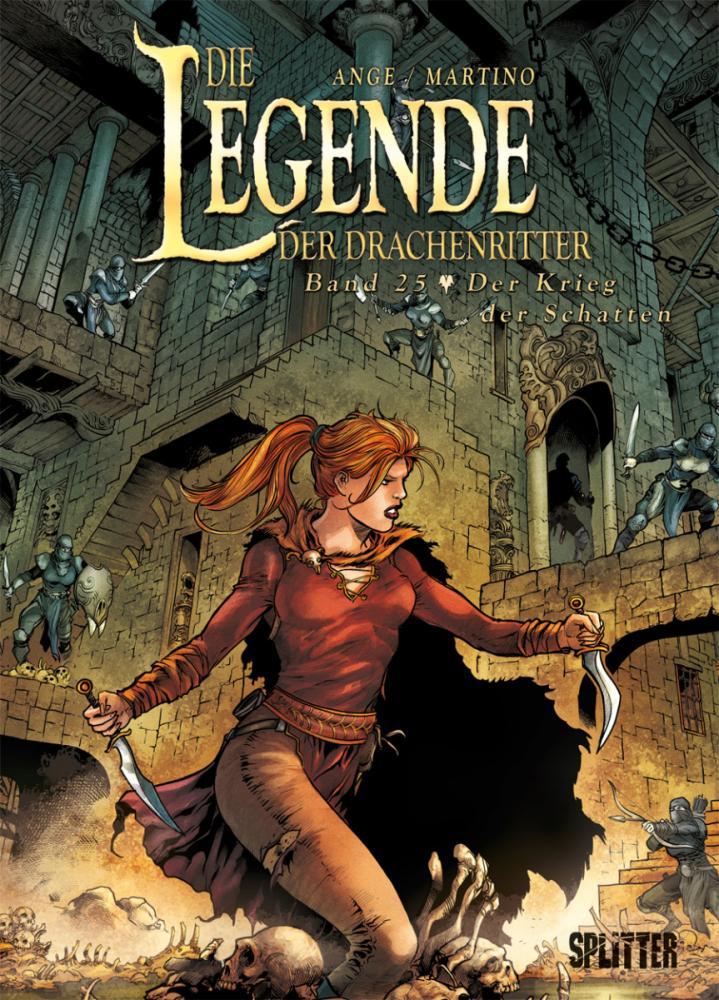 Legende der Drachenritter 25: Der Krieg der Schatten