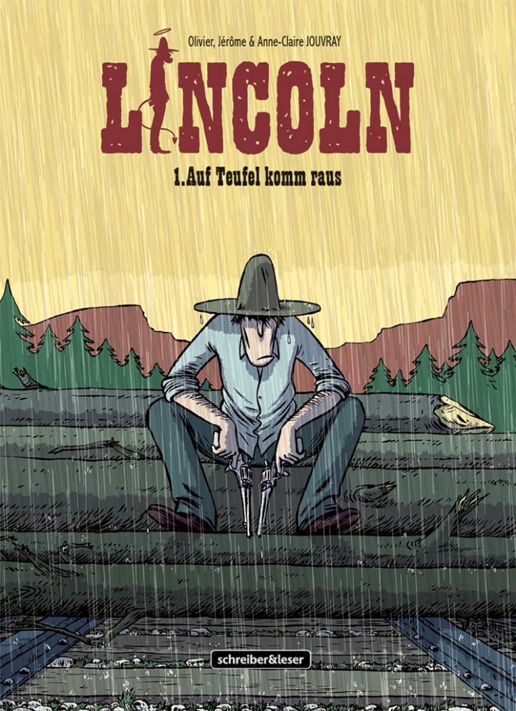 Lincoln 1: Auf Teufel komm raus